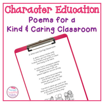 A Kind and Caring Classroom Poems of the Week That Promote Good Character