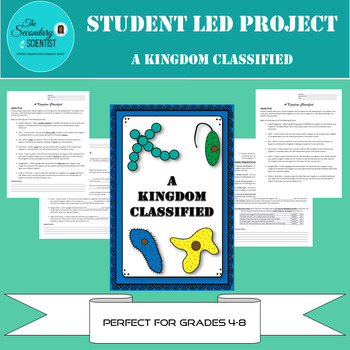 Student Led Project - A Kingdom Classified