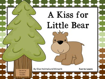 A Kiss for Little Bear ~ 31 pgs Common Core Activities
