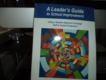 A LEADERS GUIDE TO SCHOOL IMPROVEMENT
