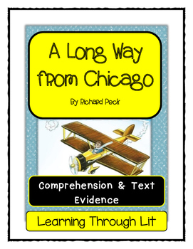 A LONG WAY FROM CHICAGO by Richard Peck * Comprehension & Text Evidence