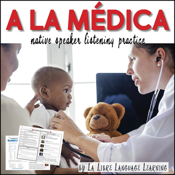A La Médica Práctica de Escuchar Doctor and Patient Videos Listening Practice