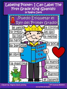 A+ Labeling Poster: I Can Label The First Grade King! (SPANISH version)