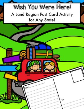 A Land Region Post Card Activity for Any State!