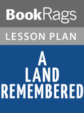 A Land Remembered Lesson Plans