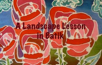A Landscape Lesson in Batik