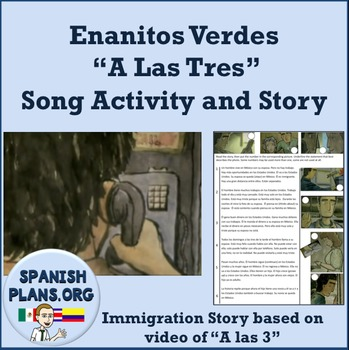 A Las Tres Enanitos Verdes Immigration Song and Story