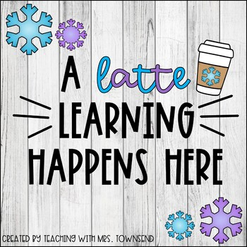 A Latte Learning Bulletin Board Set {Fall, Christmas, Winter, Valentines Day}