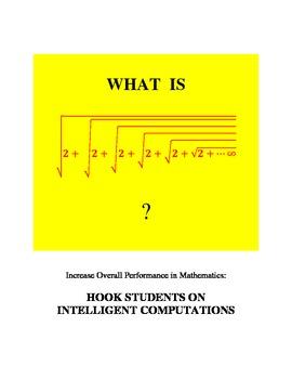 Increase  Performance in Mathematics: HOOK STUDENTS ON INTELLIGENT COMPUTATIONS