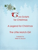 Readers Theatre:  A Legend for Christmas, The Little Match Girl