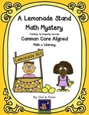 A Lemonade Stand Math Mystery (2nd & 3rd Grade)