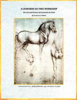 A Leonardo Workshop: The Art and Science of Leonardo da Vinci