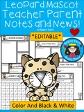 A+ Leopard: *EDITABLE* Papers For Teacher News and Notes To Parents