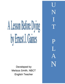 A Lesson Before Dying by Ernest J. Gaines Teaching Unit Materials