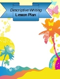 A Lesson Plan for Descriptive Writing