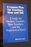 A Lesson Plan for Teachers Guide Book for New or Student Teachers