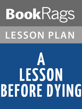 A Lesson before Dying Lesson Plans