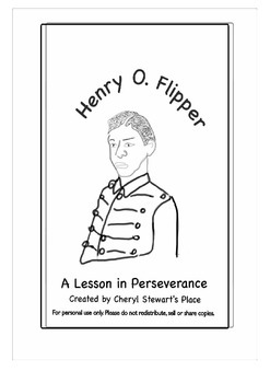 A Lesson in Perseverance: Henry O. Flipper- First Black West Point Graduate