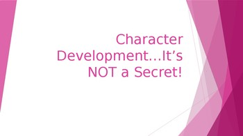 A Lesson on Character Development