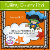 A Lesson on Putting Others First, Conflict Resolution, Grades 4-6