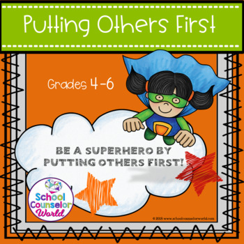 A Guidance Lesson on Putting Others First, Conflict Resolution, Grades 4-6