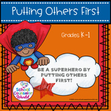 A Lesson on Putting Others First, Grades K-1