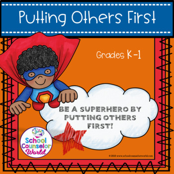 A Guidance Lesson on Putting Others First, Conflict Resolution, Grades K-1