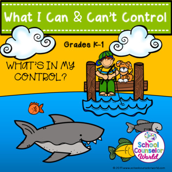 A Lesson on Things I Can and Can't Control, Grades K-1