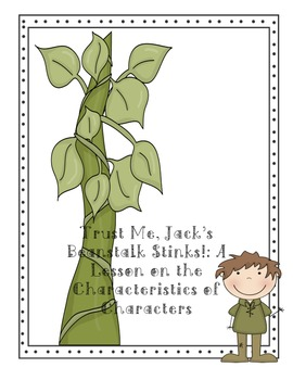 Trust me, Jack's Beanstalk Stinks: A Lesson on the Characteristics of Characters