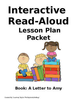 A Letter To Amy- Intereactive Read Aloud Lesson Plan Packet