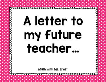 A Letter To My Future Teacher...