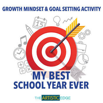My Best School Year Ever - Growth Mindset & Goal Setting Activity
