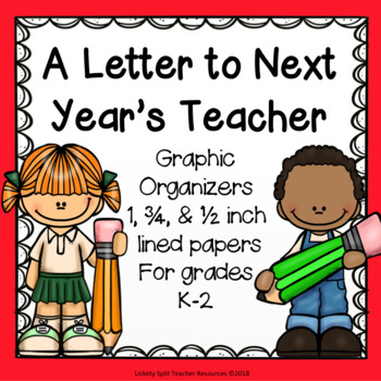 End of the Year Letter To Next Year's Teacher