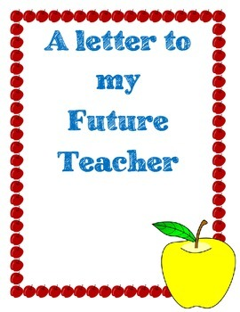 A Letter to My Future Teacher