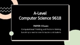 A-Level Computer Science Paper 4: Computational Thinking and Problem-Solving