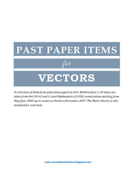 A Level Math Topical Past Paper Items for VECTORS (Paper 3 from 2002 to  2017)