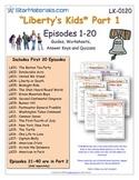 A Liberty's Kids ** Episode 01-20 - Worksheet, Ans Sheet, Four Quizzes-LK0120