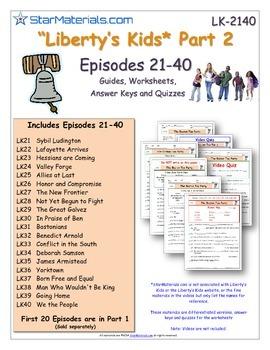A Liberty's Kids ** Episode 21-40 - Worksheet, Ans Sheet,