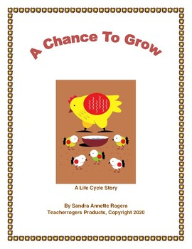 A Chance to Grow: Interactive Life Cycle Story (CCSS Aligned)