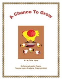 K-3 Life Cycle Story: A Chance to Grow (CCSS Aligned)