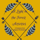 A Light in the Forest Activities