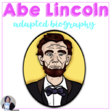 Abraham Lincoln Adapted Biography for Differentiation or L