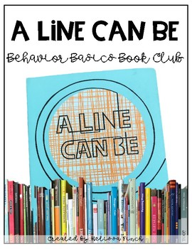 A Line Can Be- Behavior Basics Book Club
