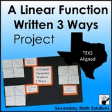 A Linear Function Written 3 Ways Project (A2B, A2C)