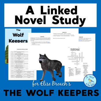 "A Linked Novel Study Elise Broach's ""The Wolf Keepers"""