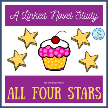 "A Linked Novel Study for Tara Dairman's ""All Four Stars"""