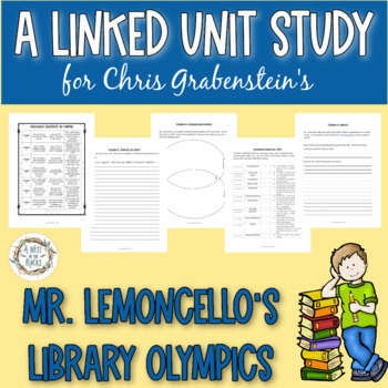 "A Linked Unit Study for Chris Grabenstein's ""Mr. Lemoncello's Library Olympics"""