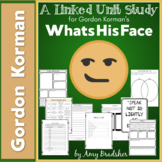 """A Linked Unit Study for Gordon Korman's """"WhatsHisFace"""""""