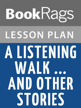 A Listening Walk ...and Other Stories Lesson Plans