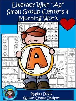 "A+ Literacy With ""Aa"" Small Group Centers & Morning Work"
